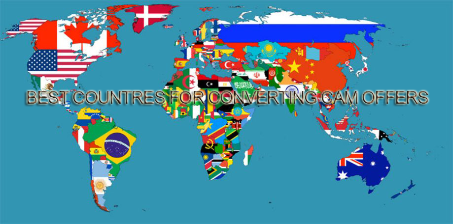 Best Countries For Converting Cam Offers 2016